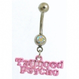'Tattooed Psycho' Tattoo Slogan Dangle Belly Bar
